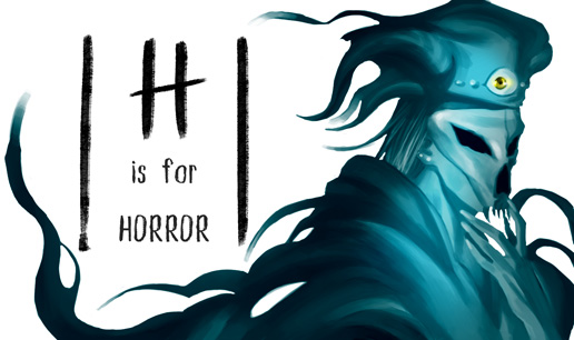 H is for Horror